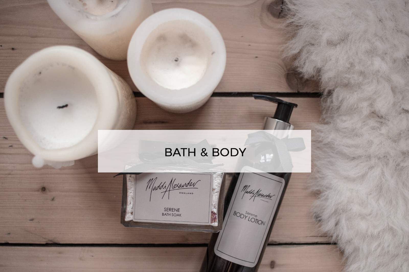 Maddi Alexander Bath & Body Products